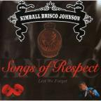 Songs Of Respect: Anzac-Lest We Forget