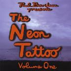 Neon Tattoo, Vol. 1