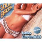 Miss Centerfold: Reloaded