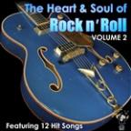 Heart & Soul Of Rock N' Roll Volume 2