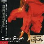Dance Fragile