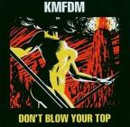 Don't Blow Your Top
