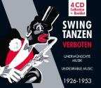 Swing Tanzen Verboten-Undesireable Music 1926-53