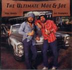 Ultimate Moe & Joe