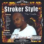 Stroker Style