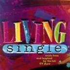 Living Single (Music From And Inspired By The Hit TV Show)