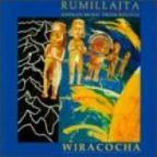 Wiracocha: Andean Music From Bolivia
