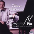 Joaquin Nin: Complete Works for Solo Piano