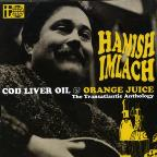 Cod Liver Oil and Orange Juice: The Transatlantic Anthology
