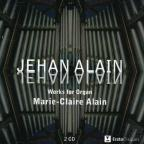 Jehan Alain: Works for Organ