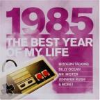 Best Year Of My Life:1985