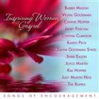 Inspiring Women of Gospel Music: Songs of Encouragement
