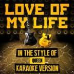 Love Of My Life (In The Style Of Queen) [karaoke Version] - Single