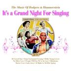 It's a Grand Night for Singing: The Music of Rodgers & Hammerstein