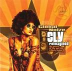 Sly Reimagined: The Music of Sly and the Family Stone