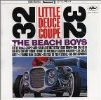 Little Deuce Coupe/all Summer