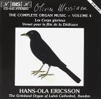 Olivier Messiaen: Complete Organ Music, Vol. 4