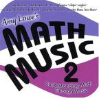 Amy Lowe's Math Music, Vol. 2: Understanding Math Through Music