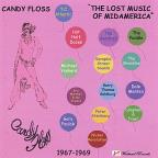 Candy Floss: Lost Music Of Midamerica