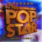 Karaoke Vol. 3 - So You Wanna Be A Pop Star - Pop Hits