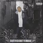 Certified Ghetto Music