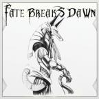 Fate Breaks Dawn EP