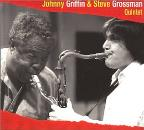 Johnny Griffin & Steve Grossman Quintet