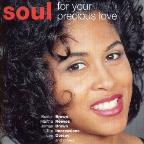 Soul: For Your Precious Love