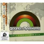 Sound of Weekend: World Disco Anthems 2004