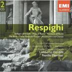 Respighi: Belfagor Overture; Pines of Rome; Fountains of Rome; etc.