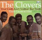 Your Cash Ain't Nothin But Trash: Their Greatest Hits 1951-55