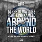 Around The World [feat. King Xamelo]
