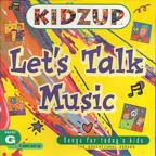 Kidzup: Let's Talk Music