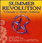 Summer Revolution-A Decade Of Dance Anthems