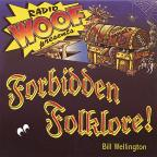 Radio Woof Presents Forbidden Folklore!