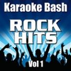 Karaoke Bash: Rock Hits Vol 1