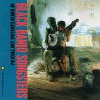 Black Banjo Songsters of North And South Carolina