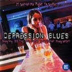 Depression Blues: It Serves Me Right To Suffer Vol. 3