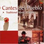 Cantes del Pueblo: Traditional Music of Spain