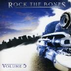 Rock The Bones, Vol. 5