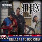 Killaz At Yo Doorstep