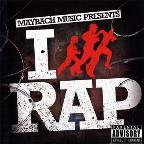 Mayback Music Presents: I Run Rap