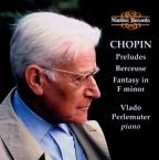 Chopin: Preludes; Berceuse; Fantasy in F minor