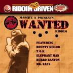 Riddim Driven: Wanted