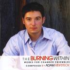 Burning Within: Works for Chamber Ensembles