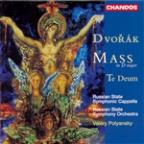 Dvorak: Mass in D major; Te Deum
