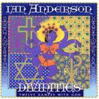 Ian Anderson: Divinities - Twelve Dances with God