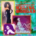 Do You Still Love Me?: The Best of Meli'sa Morgan