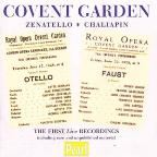 Covent Garden: Zenatello & Chaliapin