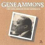 Gene Ammons Story: Gentle Jug